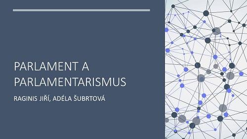"""Úvodní snímek k prezentaci """"Parlament a parlamentarismus"""""""